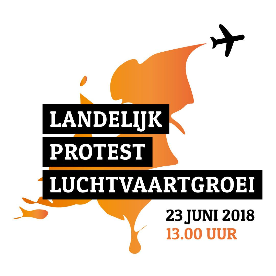 Landelijke actiedag 23 juni: Stop de luchtvaartgroei