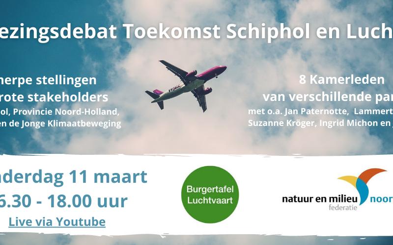Verkiezingsdebat Toekomst Schiphol en Luchtvaart